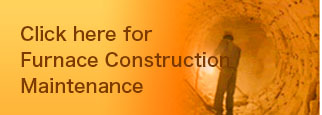 Click here for Furnace Construction  Maintenance